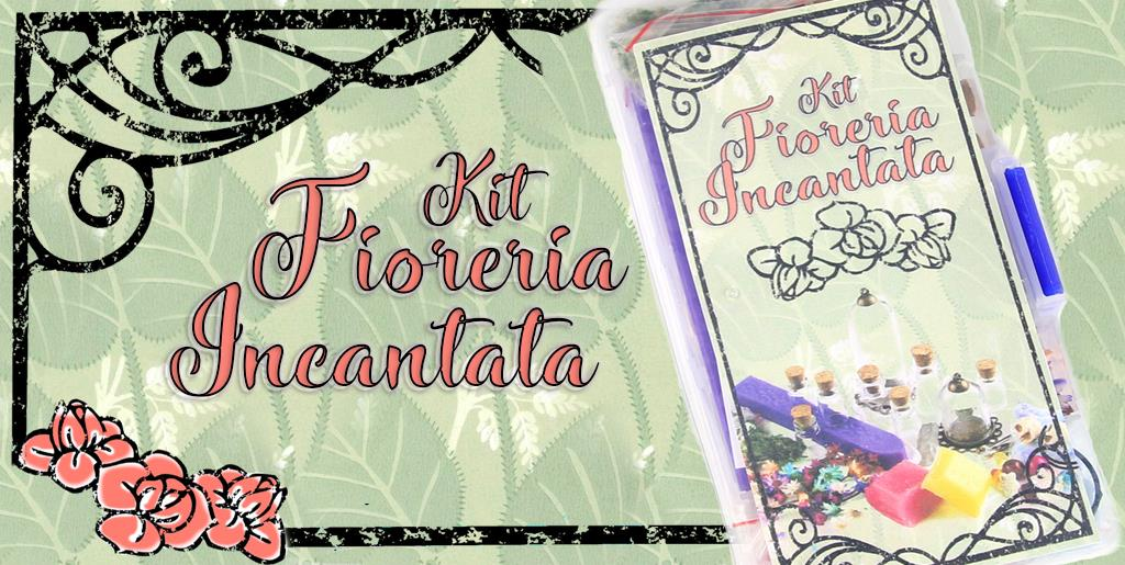 Kit Fioreria Fatata