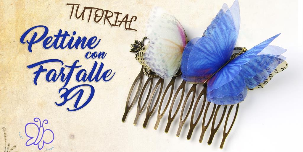 Tutorial pettine con farfalle 3d