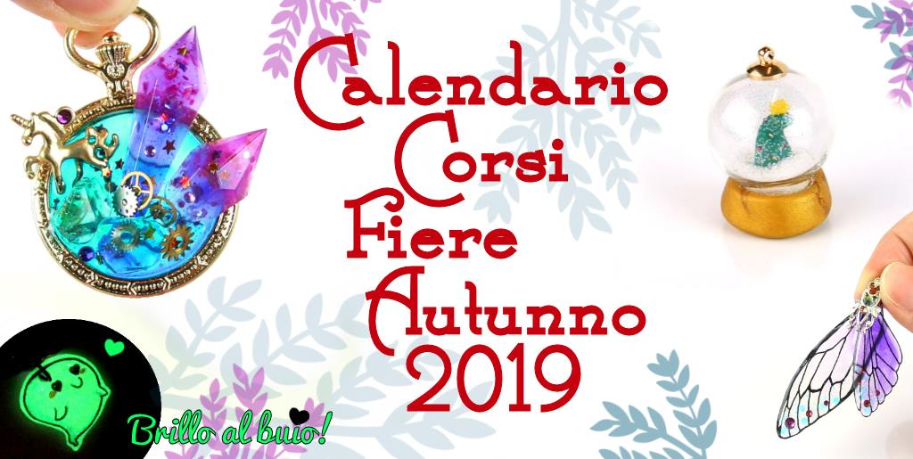 Calendario Corsi Autunno 2019. Crea con noi in fiera!