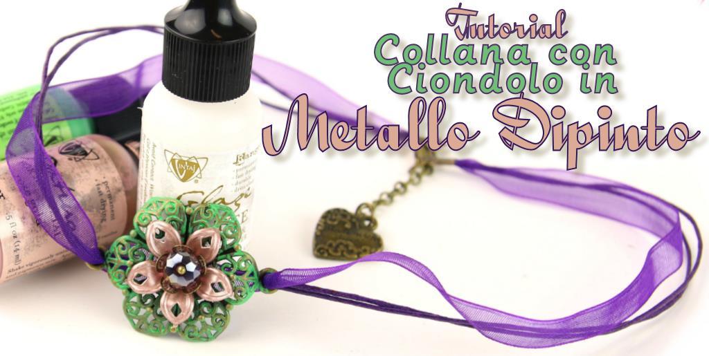 VideoTutorial - Collana con Ciondolo in Metallo Colorato