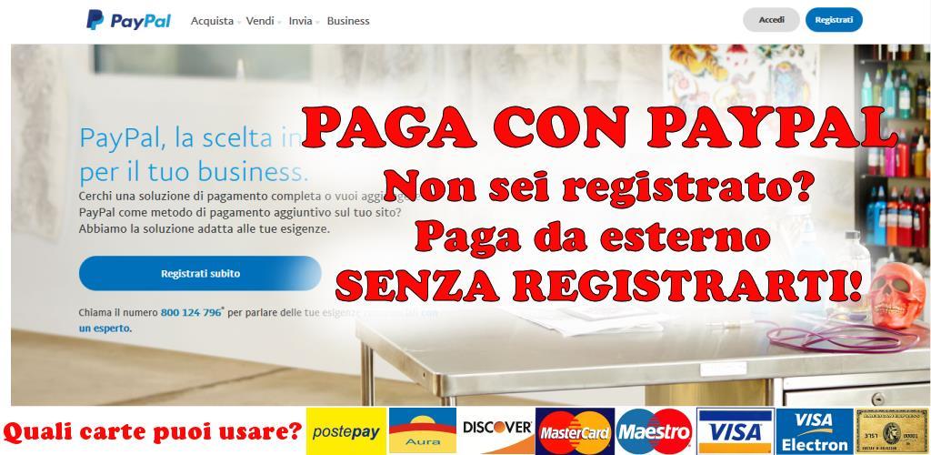 Come pagare con carta/postepay da paypal senza registrarsi